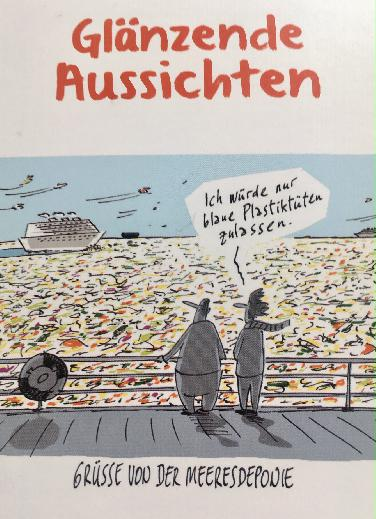 Glänzende Aussichten - Karikaturen zu Klima,Konsum in ND