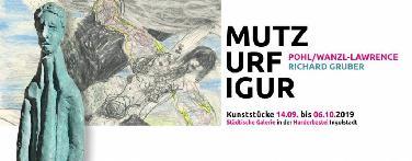 """""""MUTZ URF IGUR"""" in der Harderbastei"""