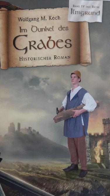 Im Dunkel des Grabes - Histor. Roman v. Wolfgang M. Koch
