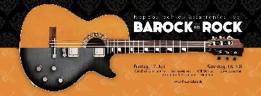 8. Gitarrenfestival Barock bis Rock in ND