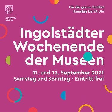 Wochenende der Ingolstädter Museen